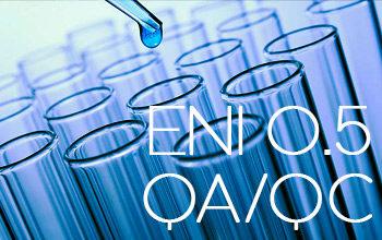 Aggiornamento di Eni QA/QC Lab, rev. 5 del 15/05/2017 per il Controllo Qualità