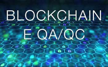 TECNOLOGIA BLOCKCHAIN E QUALITY CONTROL