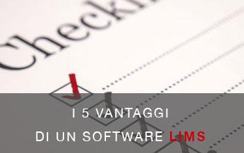 I 5 vantaggi di un software LIMS