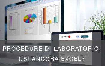 Procedure di laboratorio: sei ancora rimasto ai fogli Excel?