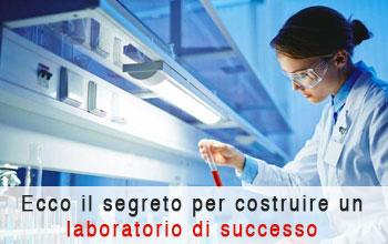 Ecco il segreto per costruire un laboratorio di successo