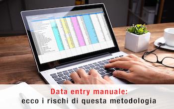 Data entry manuale: tutti i rischi di questa metodologia