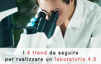 I 4 trend da seguire per realizzare un laboratorio 4.0