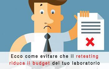 Come evitare che il retesting riduca il budget del tuo laboratorio