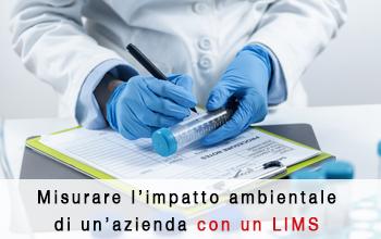 Laboratorio di analisi ambientale: come misurare l'impatto ambientale di un'azienda con un LIMS